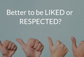 Is it Better to Be Liked or Respected at Work?