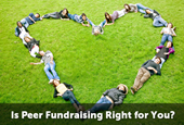 Is Peer Fundraising Right for Your Organization?