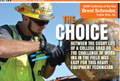 THE CHOICE: Young heavy equipment technician follows love of machines instead of finance degree, ear