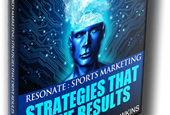 Social Media Marketing Book Review – Resonate: Sports Marketing Strategies That Drive Results