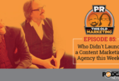 This Week in Content Marketing: Who Didn't Launch a Content Marketing Agency This Week?