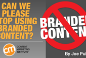 Can We Please Stop Using Branded Content?
