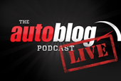 Autoblog Podcast #368 goes LIVE at 10PM Eastern!