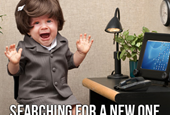 Already have a job? Searching for a new one is still a good idea.