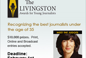 [SPONSORED POST] Livingston Awards for Young Journalists application deadline is Feb. 1