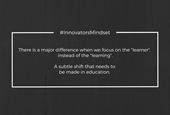 """Focus on the """"Learner"""""""