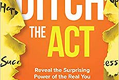 How to Ditch the Act and Build Your Personal Brand the Authentic Way