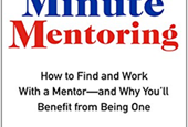 One Minute Mentoring Provides Opportunities for Even the Busiest People