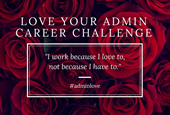 Love Your Admin Career 14 Day Challenge
