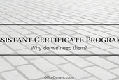 What Assistant Certification Courses Are Best For You?