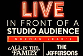 Live Broadcast Of 'All In The Family' And 'The Jeffersons' Features New And Throwback Elements