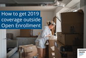 2019 Open Enrollment is over, but you may still have options
