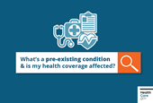 Have a pre-existing condition? Your health coverage isn't affected