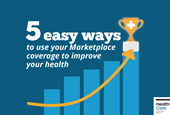 5 easy ways to improve your health with Marketplace coverage