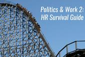 Politics & Work 2: HR Survival Guide