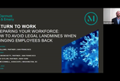 Preparing Your Workforce: How to Avoid Legal Landmines When Bringing Employees Back