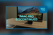 Podcast: iMac Pro discontinued: What does it mean for the future of 'Pro' Macs?
