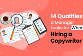 14 Qualities a Manager Looks for When Hiring a Copywriter