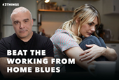 How to Beat The Working From Home Blues (60-Second Video)