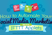 How to Automate Your Social Media Marketing With IFTTT Applets