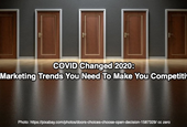 COVID Changed 2020: 5 Marketing Trends You Need To Make You Competitive
