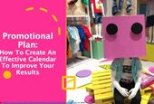 Promotional Plan: How To Create An Effective Calendar To Improve Your Results