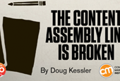 The Content Assembly Line is Broken