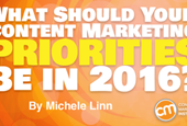 What Should Your Content Marketing Priorities Be in 2016?
