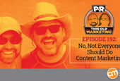 This Week in Content Marketing: No, Not Everyone Should Do Content Marketing