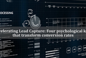 Accelerating Lead Capture: Four psychological keys that transform conversion rates