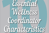 10 Essential Characteristics of a Wellness Coordinator