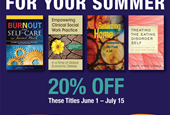 NASW Press Summer Social Work Resources Sale: 20% Off  Select Books!