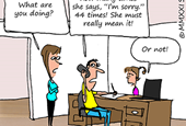 Dealing With Angry Customers: Be Sincere When You Apologize