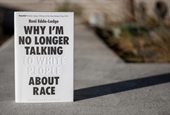 'Why I'm No Longer Talking To White People About Race' Is A Call To Action