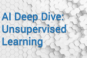 Today's Deep Dive: Innovative Unsupervised Learning in AI